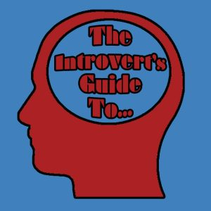 The Introvert's Guide to…