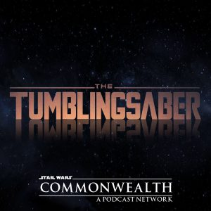 TumblingSaber – A Star Wars Podcast