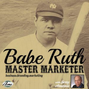 Babe Ruth Master Marketer