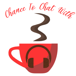 Chance To Chat With