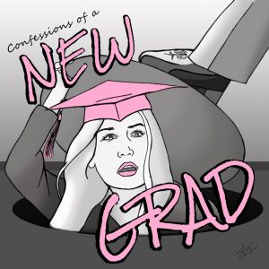 Confessions of a New Grad