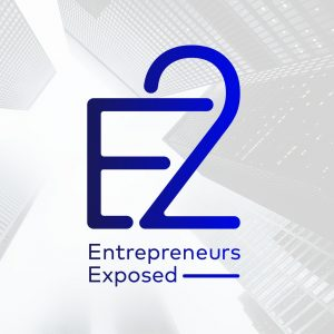 E2: Entrepreneurs Exposed