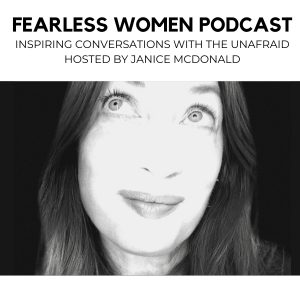 Fearless Women Podcast  By Janice McDonald