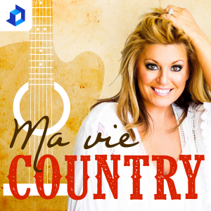 Ma vie country – Guylaine Tanguay