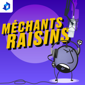 Méchants Raisins
