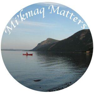 Mi'kmaq Matters