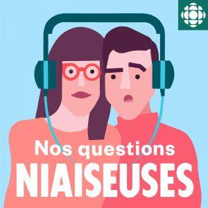 Nos questions niaiseuses