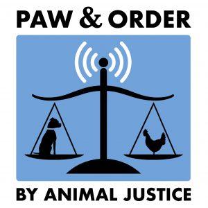 Paw & Order: Canada's Animal Law Podcast by Animal Justice
