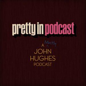 Pretty in Podcast