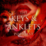The Keys and AnkletsPodcast