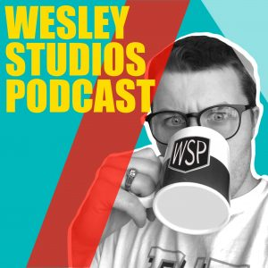 Wesley Studios Podcast