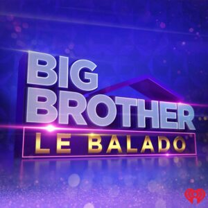 Big Brother Célébrités, le balado