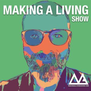 Making A Living Show