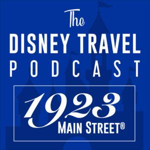 1923 Main Street: The Disney Travel Podcast
