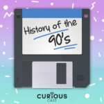 History of the90s