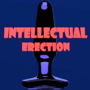 Intellectual Erection