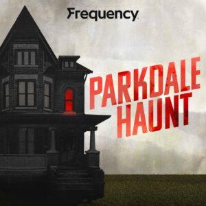 Parkdale Haunt