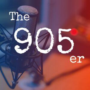 The 905er Podcast