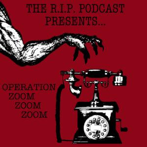 The R.I.P. Podcast