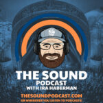 The Sound Podcast with Ira Haberman