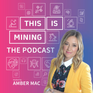 THIS IS MINING: THE PODCAST