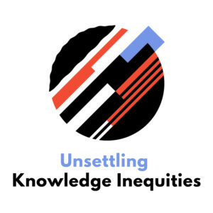 Unsettling Knowledge Inequities