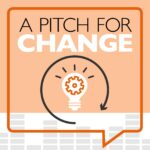 A Pitch forChange