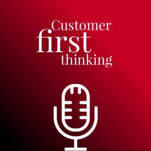 Customer First Thinking