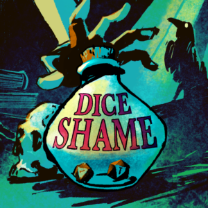 Dice Shame