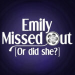 Emily MissedOut
