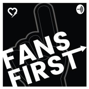 Fans First