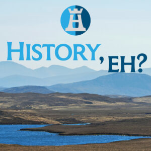 History, eh?