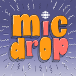 Mic Drop from CBCPodcasts