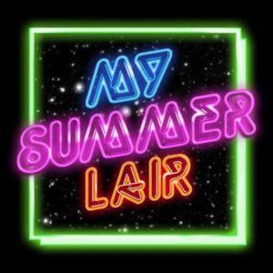 My Summer Lair