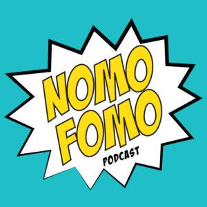 NOMOFOMO Podcast