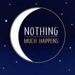 Nothing much happens; bedtime stories to help yousleep