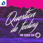 Question de feeling par DisqueDur