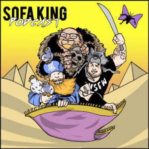 Sofa King Podcast