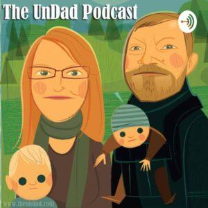 The UnDad Podcast