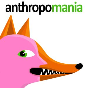 Anthropomania